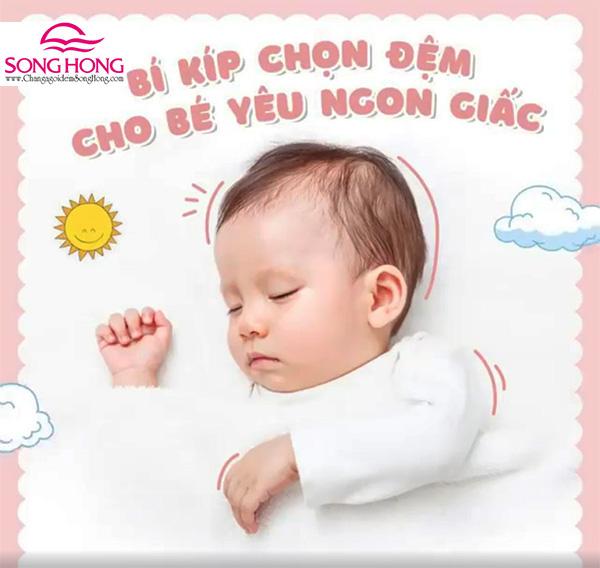 Bí kíp chọn đệm cho bé sơ sinh an toàn nhất